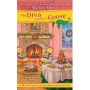 The Diva Cooks a Goose by Krista Davis