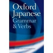 Oxford Japanese Grammar and Verbs by Jonathan Bunt