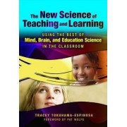 The New Science of Teaching and Learning by Tracey Tokuhama-Espinosa