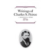 Writings of Charles S. Peirce: Volume 3 by Charles S. Peirce