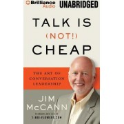 Talk Is (Not!) Cheap by Jim McCann
