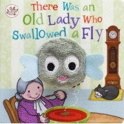 There Was an Old Lady Who Swallowed a Fly by Parragon Books Ltd