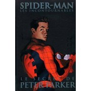"Spider-Man : Les Incontournables Tome 8 ( Le Secret De Peter Parker ) + Revue V.F. The Amazing Spider-Man : "" 11 Septembre 2001 "" ( En "" Collector Edition "" )"