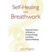 Self-Healing with Breathwork by Jack Angelo