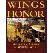 American Airmen in WWI by James J. Sloan