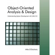 Object-Oriented Analysis and Design by Mike O'Docherty