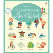 My First Word Book About School(Holly Bathie)