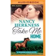 Take Me Home by Nancy Herkness