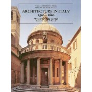 Architecture in Italy, 1500-1600 by Wolfgang Lotz