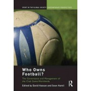 Who Owns Football? by David Hassan