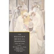 The Western Medical Tradition by W. F. Bynum
