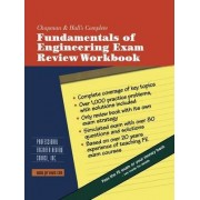 Chapman and Hall's Complete Fundamentals of Engineering Exam Review Workbook by Inc Professional Engineer Review Course