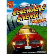 A Refreshing Look at Renewable Energy with Max Axiom, Super Scientist by Katherine Krohn
