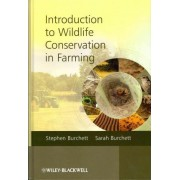 Introduction to Wildlife Conservation in Farming by Stephen Burchett