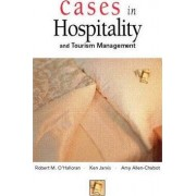Cases in Hospitality and Tourism Management by Ken Jarvis