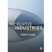 The Creative Industries by Terry Flew