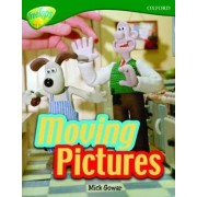 Oxford Reading Tree: Level 12A: TreeTops More Non-Fiction: Moving Pictures by Mick Gowar