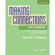 Making Connections Low Intermediate Teacher's Manual by Jessica Williams