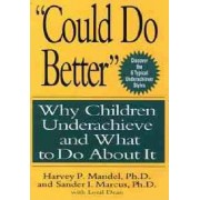 Could Do Better by Harvey P. Mandel
