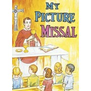 My Picture Missal by Reverend Lawrence G Lovasik