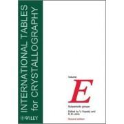 International Tables for Crystallography: Vol. E by V. Kopsky