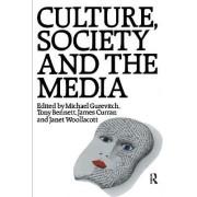 Culture, Society and the Media by Tony Bennett