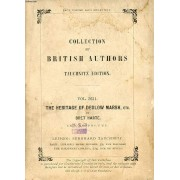 The Heritage Of Dedlow Marsh, And Other Tales (Collection Of British Authors, Vol. 2631)