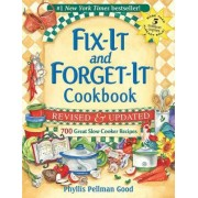 Fix-It and Forget-It Revised and Updated by Phyllis Good