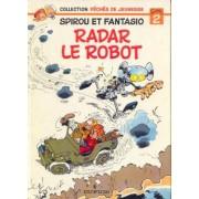 Spirou - Péchés De Jeunesse - Radar Le Robot - Tome 2