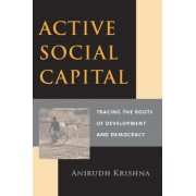 Active Social Capital by Anirudh Krishna