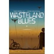 Wasteland Blues by Scott Christian Carr