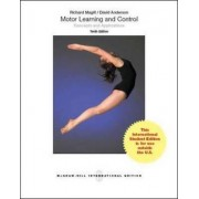 Motor Learning and Control: Concepts and Applications (Int'l Ed) by Richard A. Magill