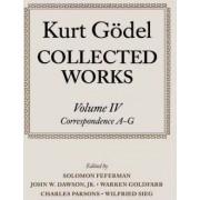 Kurt Godel: Collected Works: Volume 4 by Kurt G