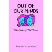 Out of Our Minds by Carmi Cosmos