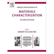 Concise Encyclopedia of Materials Characterization by Robert N. Cahn