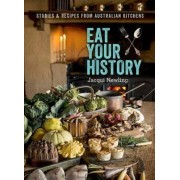 Eat Your History by Jacqui Newling