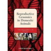 Reproductive Genomics in Domestic Animals by Zhihua Jiang