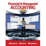 Financial & Managerial Accounting by Dr Carl S Warren