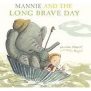 Mannie and the Long Brave Day by Martine Murray