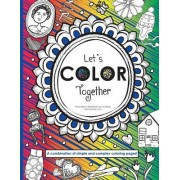 Let's Color Together: A Combination of Simple and More Complex Coloring Pages
