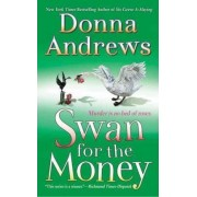 Swan for the Money by Director of Therapy Research Donna Andrews