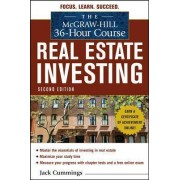 The McGraw-Hill 36-Hour Course: Real Estate Investing by Jack Cummings