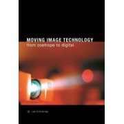 Moving Image Technology by Leo Enticknap