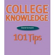 College Knowledge by David Louis Schoem