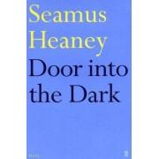 Door into the Dark by Seamus Heaney