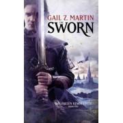 The Sworn by Gail Z Martin