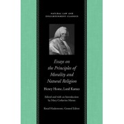 Essays on the Principles of Morality and Natural Religion by Henry Home Kames