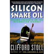Silicon Snake Oil by Cliff Stoll