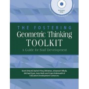 The Fostering Geometric Thinking Toolkit by Mark Driscoll