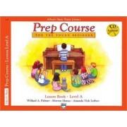 Alfred's Basic Piano Prep Course Lesson Book, Bk a by Willard Palmer